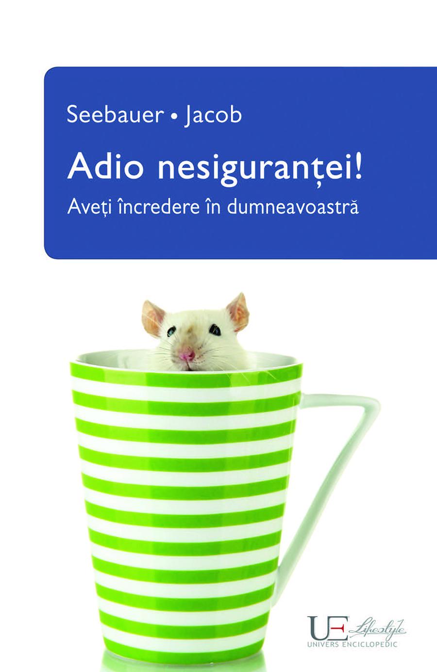 Book Cover: Adio nesigurantei! Aveti incredere in dumneavoastra