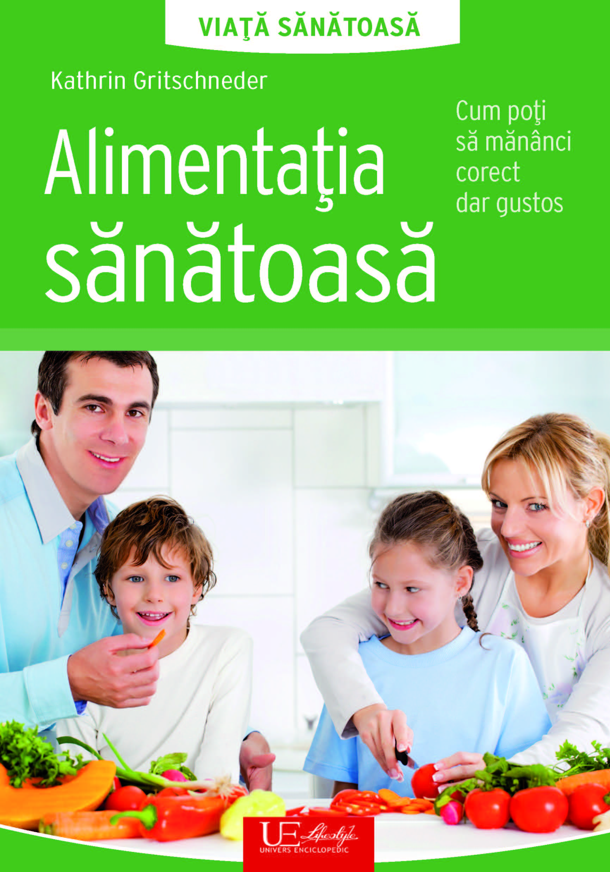 Book Cover: Alimentatia sanatoasa