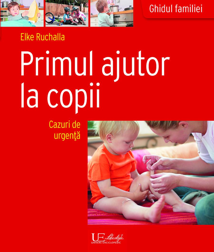 Book Cover: Primul ajutor la copii
