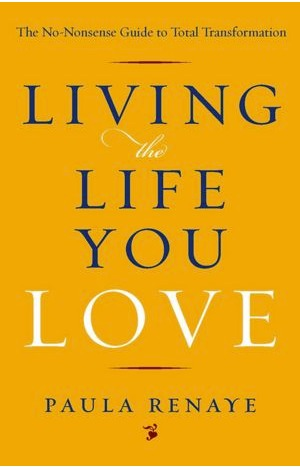 Book Cover: LIVING THE LIFE YOU LOVE